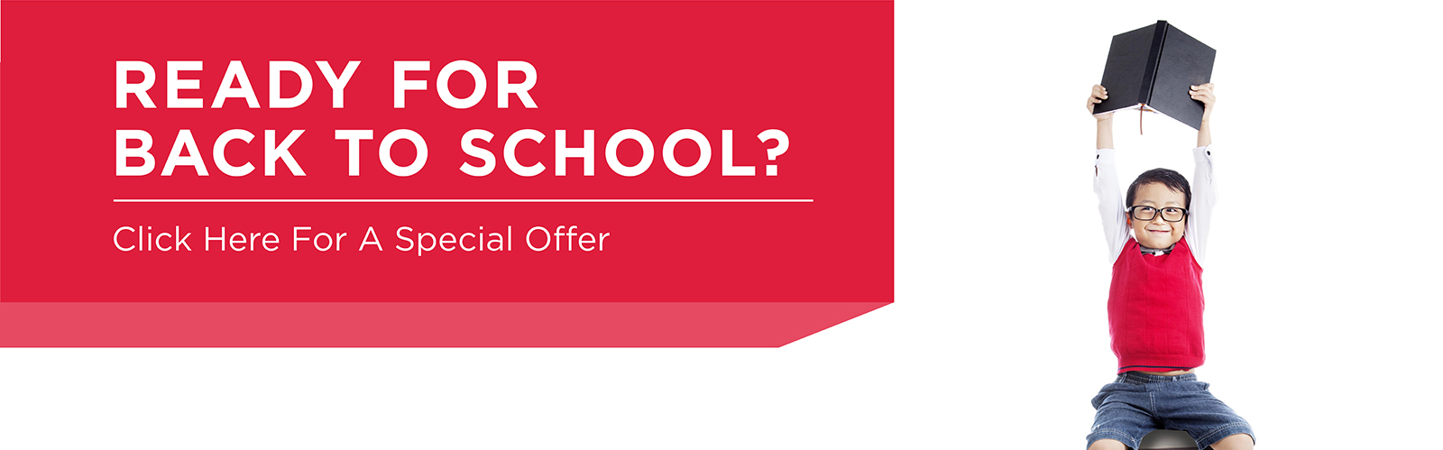 ready for back to school? click here for a special offer!
