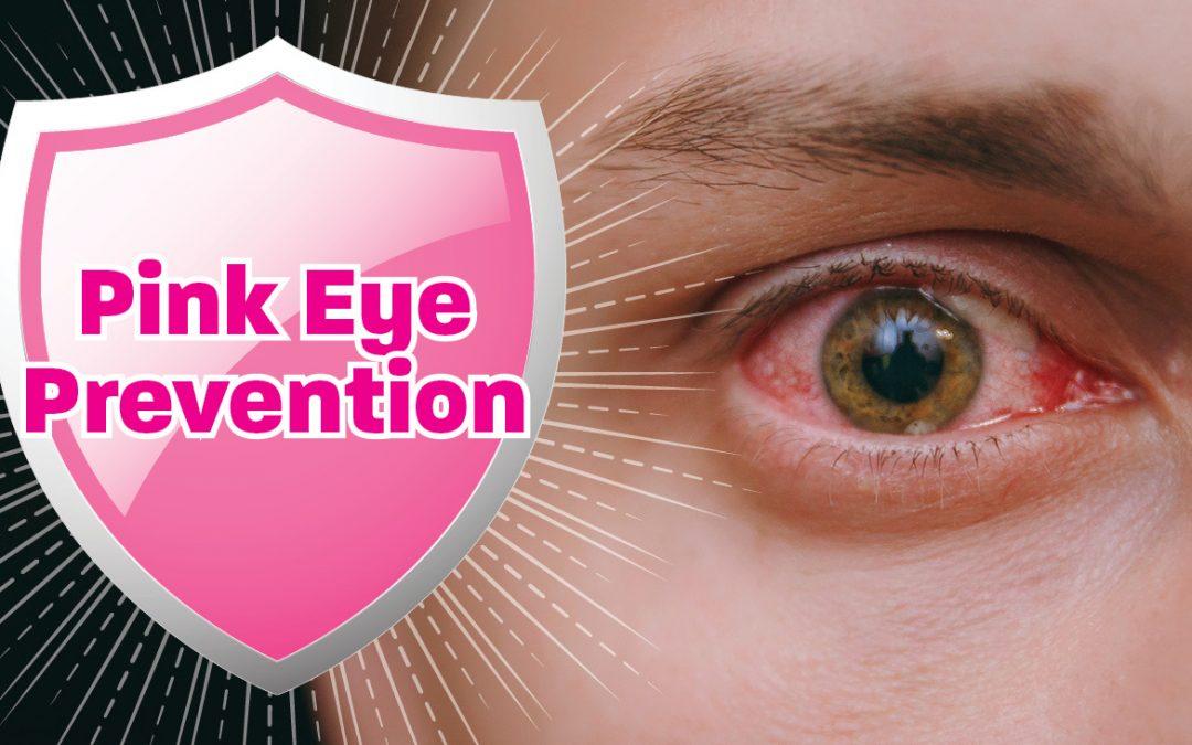 Pink Eye Prevention